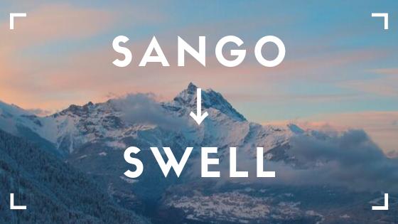 SANGOからSWELLへ
